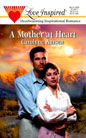 Mother at Heart, A