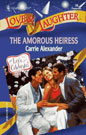 Amorous Heiress, The