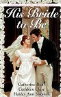 His Bride to Be (Anthology)