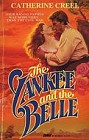 Yankee and the Belle, The