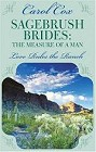 Sagebrush Brides:<br>The Measure of a Man
