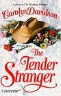 Tender Stranger, The