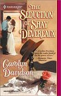 Seduction of Shay Devereaux, The