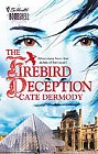 Firebird Deception, The