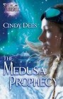 Medusa Prophecy, The