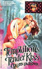 Temptation's Tender Kiss