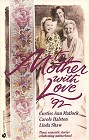 To Mother With Love '92 (Anthology)