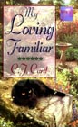 My Loving Familiar