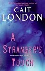 Stranger's Touch, A