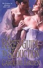 Rake's Guide to Seduction, A