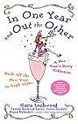 In One Year and Out The Other (Anthology)