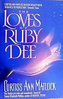 Loves of Ruby Dee, The