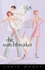 Matchbreaker, The