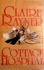 Cottage Hospital (Hardcover)