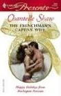 Frenchman's Captive Wife, The