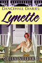 Dancehall Diaries: Lynette (ebook)