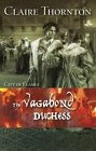 Vagabond Duchess, The