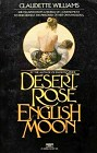 Desert Rose, English Moon