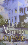 Light on the Veranda, A