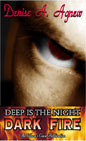 Deep Is The Night: Dark Fire