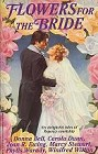Flowers for the Bride (Anthology)