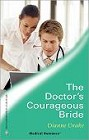 Doctor's Courageous Bride, The