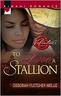 To Love a Stallion