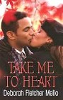 Take Me to Heart