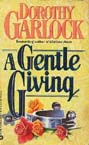 Gentle Giving, A