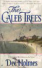 Caleb Trees, The