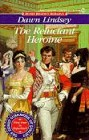 Reluctant Heroine, The