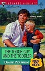 Tough Guy and the Toddler. The