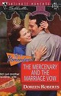 Mercenary and the Marriage Vow, The