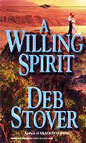 Willing Spirit, A
