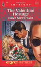 Valentine Hostage, The
