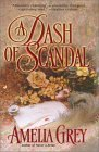 Dash of Scandal, A