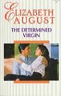 Determined Virgin, The