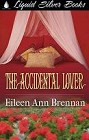 Accidental Lover, The