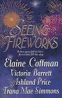 Seeing Fireworks (Anthology)