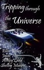 Tripping Through the Universe (Anthology--ebook)