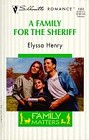 Family for the Sheriff, A