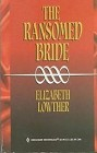 Ransomed Bride, The