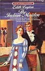 Indian Maiden, The