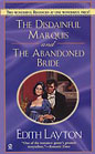 Disdainful Marquis, The<br>and<br>The Abandoned Bride