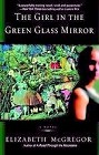 Girl in the Green Glass Mirror, The (paperback)