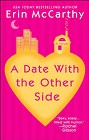 Date With The Other Side, A (reissue)