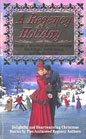 Regency Holiday, A (Anthology)