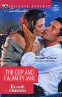 Cop and Calamity Jane, The