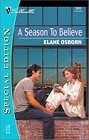 Season to Believe, A