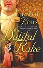 Dutiful Rake, The